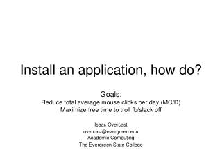 Install an application, how do?