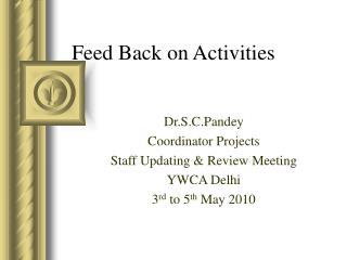 Feed Back on Activities
