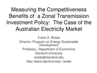 Frank A. Wolak Director, Program on Energy Sustainable Development
