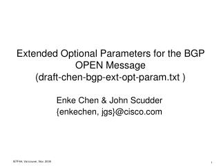 Extended Optional Parameters for the BGP OPEN Message (draft-chen-bgp-ext-opt-param.txt )