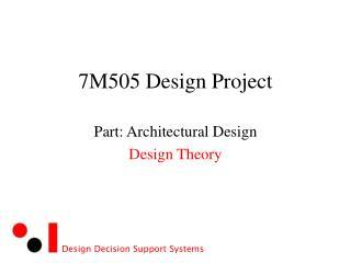7M505 Design Project