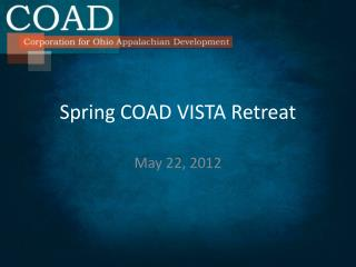 Spring COAD VISTA Retreat