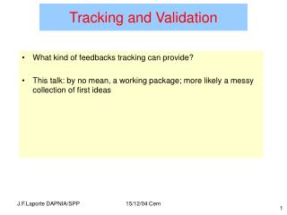 Tracking and Validation
