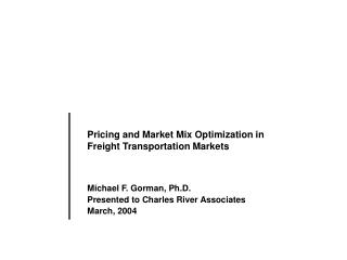Pricing and Market Mix Optimization in Freight Transportation Markets