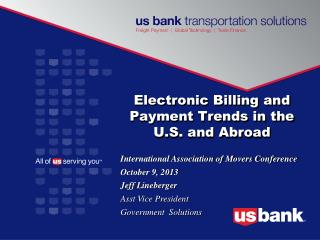 Electronic Billing and Payment Trends in the U.S. and Abroad