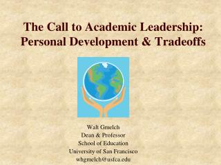 The Call to Academic Leadership: Personal Development & Tradeoffs
