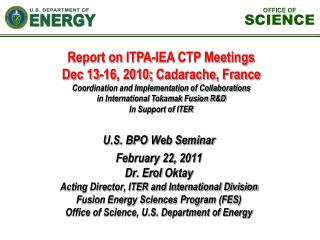 Report on ITPA-IEA CTP Meetings Dec 13-16, 2010;  Cadarache , France