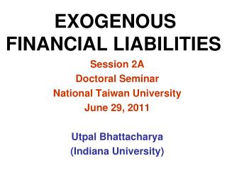 EXOGENOUS FINANCIAL LIABILITIES