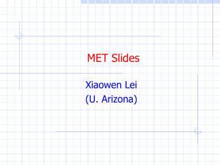 MET Slides