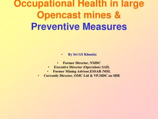 Occupational Health in large Opencast mines  Preventive Measures