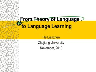 From Theory of Language   to Language Learning