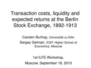 Transaction costs, liquidity and expected returns at the Berlin Stock Exchange, 1892-1913