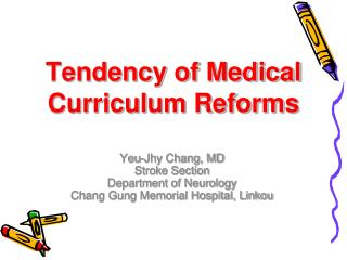 Tendency of Medical Curriculum Reforms