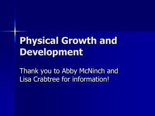 Physical Growth and Development