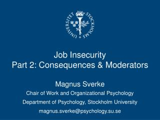 Job Insecurity Part 2: Consequences & Moderators