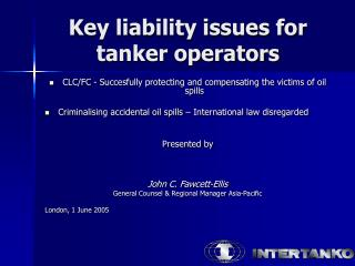Key liability issues for tanker operators
