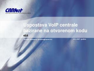 Uspostava VoIP centrale bazirane na otvorenom kodu