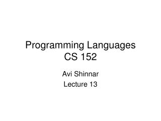 Programming Languages CS 152