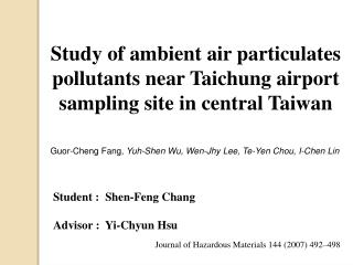 Study of ambient air particulates pollutants near Taichung airport sampling site in central Taiwan
