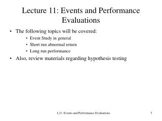 Lecture 11: Events and Performance Evaluations