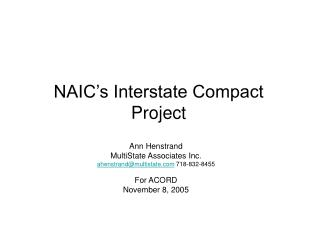 NAIC s Interstate Compact Project