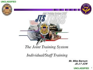 The Joint Training System &  Individual/Staff Training