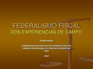 FEDERALISMO FISCAL DOS EXPERIENCIAS DE CAMPO