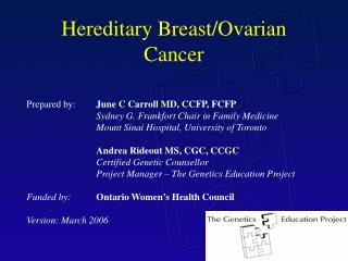 Hereditary Breast/Ovarian Cancer