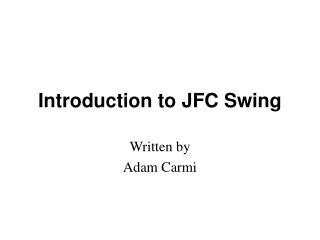 Introduction to JFC Swing
