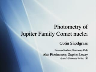 Photometry of  Jupiter Family Comet nuclei