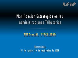 Planificación Estratégica en las  Administraciones Tributarias