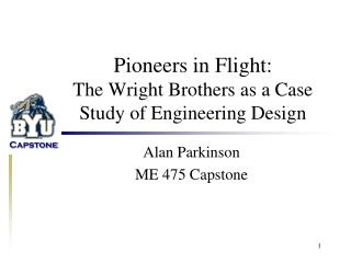 Pioneers in Flight: The Wright Brothers as a Case Study of Engineering Design