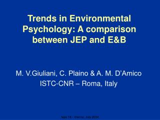 Trends in Environmental Psychology: A comparison between JEP and E&B