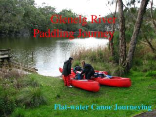 Canoeing journeys - Glenelg