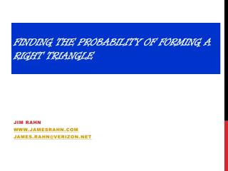 Finding the Probability of forming a right triangle