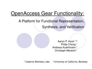 OpenAccess Gear Functionality: