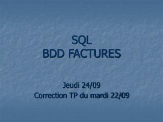 SQL  BDD FACTURES