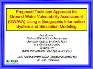 Jack Barbash National Water-Quality Assessment Pesticide National Synthesis Team