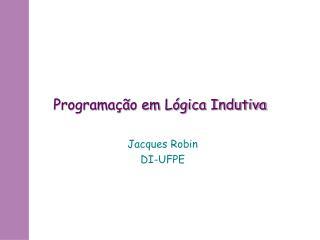 Programação em Lógica Indutiva