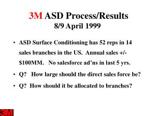 3M  ASD Process/Results  8/9 April 1999