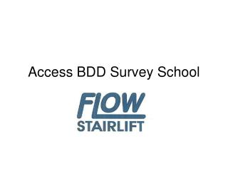 Access BDD Survey School