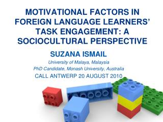 MOTIVATIONAL FACTORS IN FOREIGN LANGUAGE LEARNERS' TASK ENGAGEMENT: A SOCIOCULTURAL PERSPECTIVE