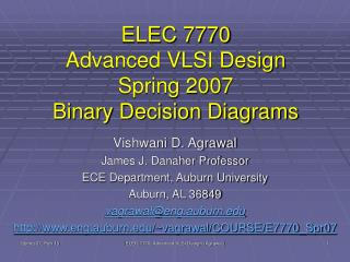 ELEC 7770 Advanced VLSI Design Spring 2007 Binary Decision Diagrams