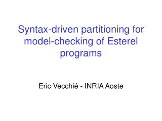 Syntax-driven partitioning for model-checking of Esterel programs