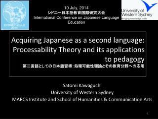 Satomi Kawaguchi University of Western Sydney
