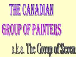 The Canadian  Group of Painters