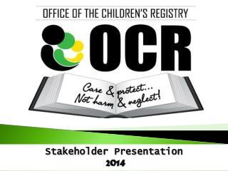 Stakeholder Presentation  2014