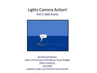 Lights Camera Action! Part 3: BDE Events
