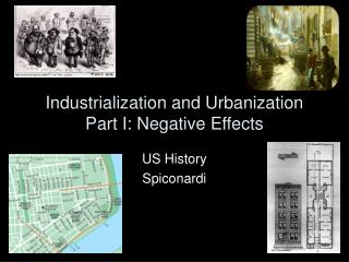 Industrialization and Urbanization Part I: Negative Effects