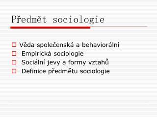 Předmět sociologie